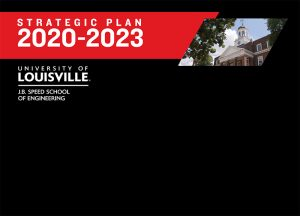 Speed School's Strategic Plan 2020-2023