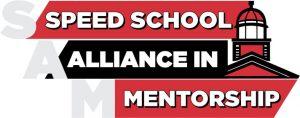 Speed School Alliance in Mentorship (SAM)